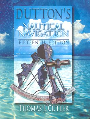Dutton's Nautical Navigation, 15th Edition Cover Image
