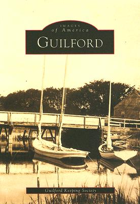 Guilford (Images of America (Arcadia Publishing)) Cover Image