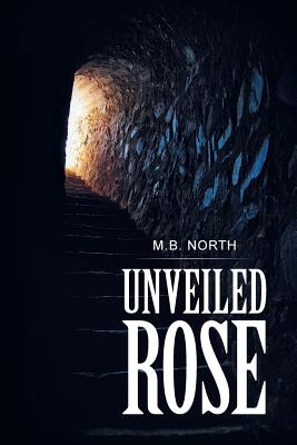Unveiled Rose Cover Image