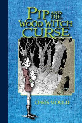 Pip and the Wood Witch Curse Cover