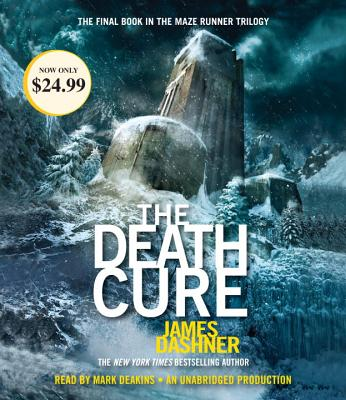 The Death Cure (Maze Runner, Book Three) (The Maze Runner Series #3) Cover Image