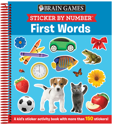 Brain Games - Sticker by Number: First Words (Ages 3 to 6): A Kid's Sticker Activity Book with More Than 150 Stickers! Cover Image