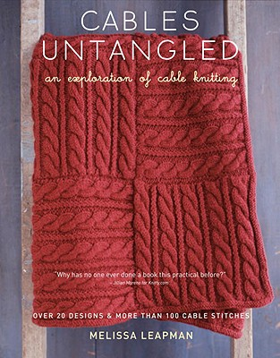 Cables Untangled: An Exploration of Cable Knitting Cover Image