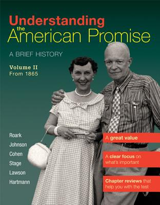 Understanding the American Promise, Volume 2: From 1865: A Brief History of the United States Cover Image