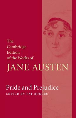 Pride and Prejudice (Cambridge Edition of the Works of Jane Austen) Cover Image