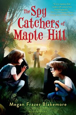 The Spy Catchers of Maple Hill Cover Image