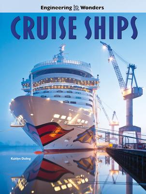 Engineering Wonders Cruise Ships Cover Image
