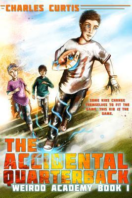 Cover for The Accidental Quarterback