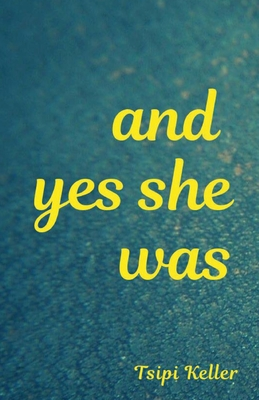 Cover for And Yes She Was