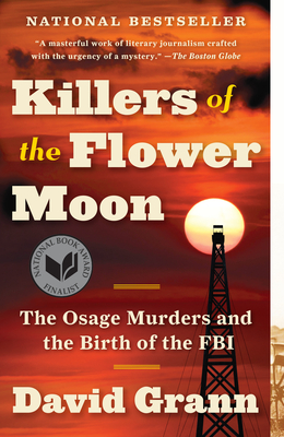 Killers of the Flower Moon David Grann, Vintage, $16.95,