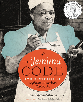 The Jemima Code: Two Centuries of African American Cookbooks Cover Image
