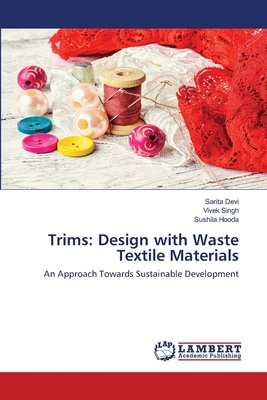 Trims: Design with Waste Textile Materials Cover Image
