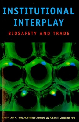 Institutional Interplay: Biosafety and Trade Cover Image