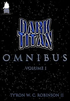 The Dark Titan Omnibus: Vol. 1 Cover Image