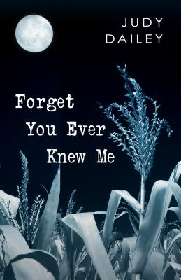 Forget You Ever Knew Me Cover Image