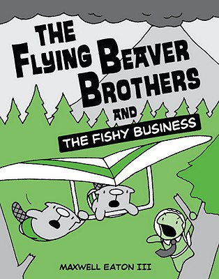 The Flying Beaver Brothers and the Fishy Business Cover