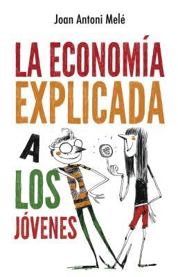 Economia Explicada a Los Jovenes, La Cover Image