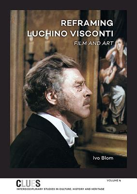 Reframing Luchino Visconti: Film and Art (Clues #4) Cover Image