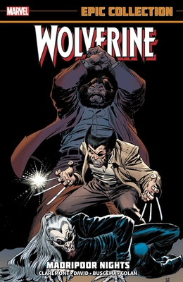 Wolverine Epic Collection: Madripoor Nights cover