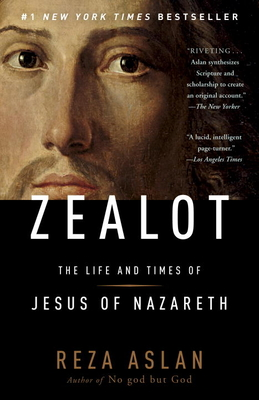 Zealot: The Life and Times of Jesus of Nazareth Cover Image