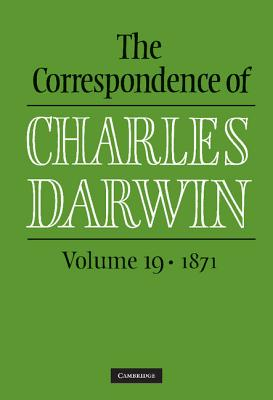 The Correspondence of Charles Darwin: Volume 19, 1871 Cover Image