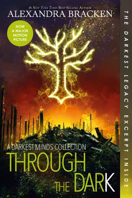 Through the Dark (Bonus Content) (a Darkest Minds Collection) (Darkest Minds Novel) Cover Image