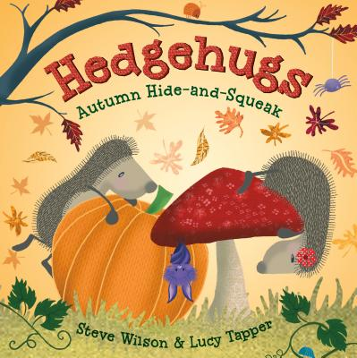 Hedgehugs: Autumn Hide-and-Squeak Cover Image