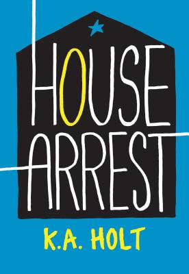 House Arrest (Young Adult Fiction, Books for Teens) Cover Image