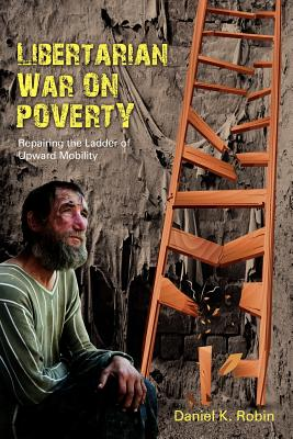 Libertarian War on Poverty Cover