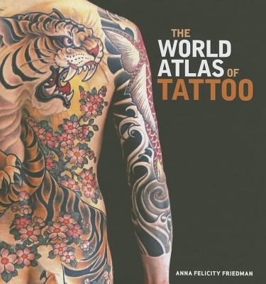The World Atlas of Tattoo Cover Image