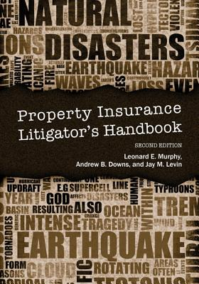 Property Insurance Litigator's Handbook Cover Image