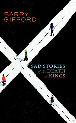 Sad Stories of the Death of Kings Cover Image