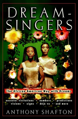Dream Singers: The African American Way with Dreams Cover Image