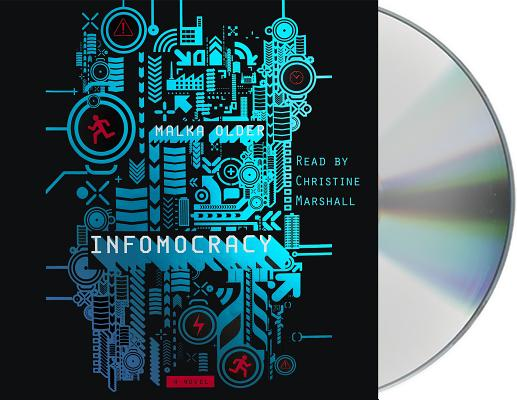 Infomocracy: Book One of the Centenal Cycle Cover Image