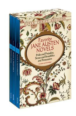 Favorite Jane Austen Novels: Pride and Prejudice, Sense and Sensibility and Persuasion (Complete and Unabridged) Cover Image