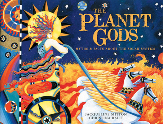 The Planet Gods: Myths and Facts about the Solar System Cover Image