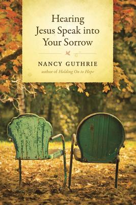 Hearing Jesus Speak Into Your Sorrow Cover