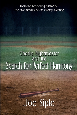Charlie Fightmaster and the Search for Perfect Harmony Cover Image