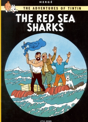 The Red Sea Sharks (The Adventures of Tintin: Original Classic) Cover Image