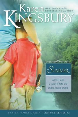 Summer (Baxter Family Drama: Sunrise #2) Cover Image