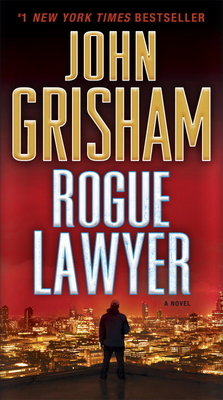 Rogue Lawyer: A Novel Cover Image