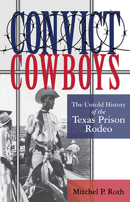 Cover for Convict Cowboys