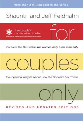 For Couples Only: Eyeopening Insights about How the Opposite Sex Thinks: Contains the Bestsellers