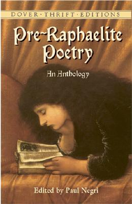 Pre-Raphaelite Poetry: An Anthology (Dover Thrift Editions) Cover Image
