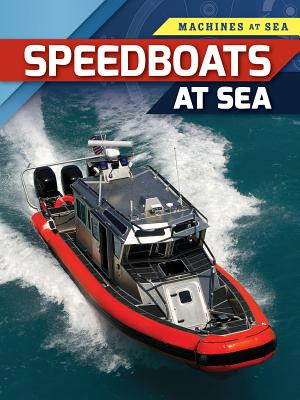 Speedboats at Sea (Machines at Sea) Cover Image
