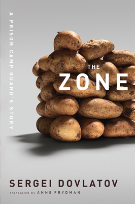 The Zone: A Prison Camp Guard's Story Cover Image