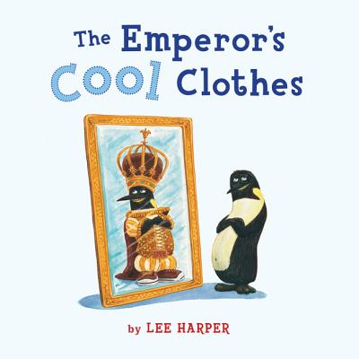 The Emperor's Cool Clothes Cover