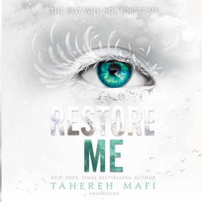 Restore Me Lib/E (Shatter Me #4) Cover Image