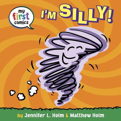 Cover for I'm Silly! (My First Comics)