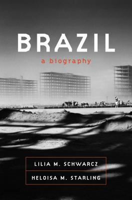 Brazil: A Biography Cover Image